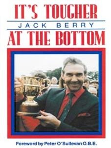 Jack-Berry-autograph-signed-horse-racing-book-its-tougher-at-the-bottom-autobiography-first-edition-1991-marlborough-trainer