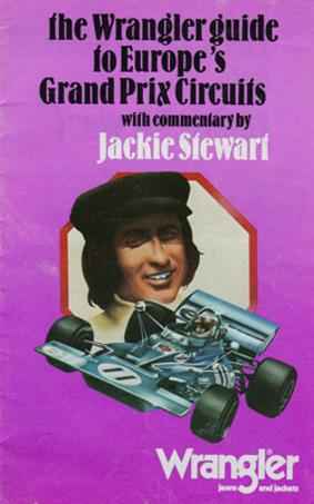 Jackie-Stewart-motor-racing-memorabilia-f1-wrangler-guide-to-Europes-grand-prix-circuits-formula-one-sir-commentary-brands-hatch-monaco-monza-nurburgring
