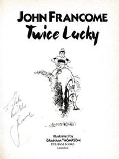 John-Francome-autograph-signed-horse-racing-memorabilia-book-autobiography-twice-lucky-1988-champion-jockey.-signature