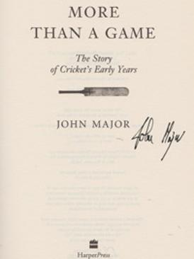 John-Major-autograph-signed-book-more-than-a-game-story-of-cricket-early-years-history-memorabilia-pm-prime-minister-signature-politics-first-edition-2007