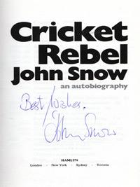 John-Snow-autograph-signed-Cricket-Rebel-autobiography-book-england-fast-bowler-australia-ashes-sussex-ccc-memorabilia-1976-first-edition-hamlyn-signature