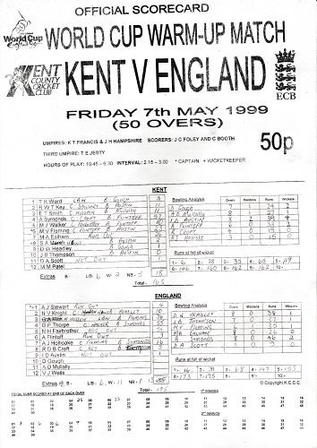 Kent cricket memorabilia 1999 world cup warm up match v england canterbury signed scorecard min patel rob key autograph trevor ward kccc