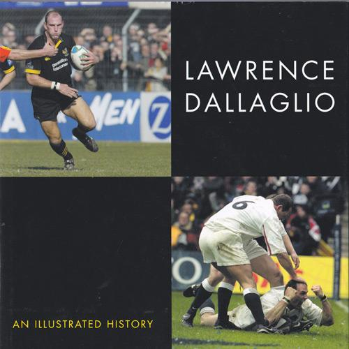 LAWRENCE-DALLAGLIO-autograph-memorabilia-signed-illustrated-history-autobiography-book-Wasps-rugby-memorabilia-world-cup-England-captain