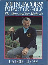 Laddie-Lucas-autograph-percy-signed-golf-book-john-jacobs-impact-man-methods-first-edition-1987