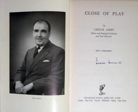 Les-Ames-memorabilia-Les-Ames-autograph-Leslie-Ames-memorabilia-signed-autobiography-close-of-play-first-edition-1953-kent-cricket-memorabilia-KCCC-memorabilia