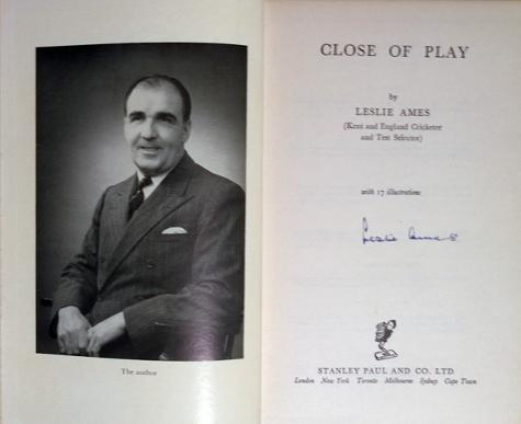 Les-Ames-memorabilia-Les-Ames-autograph-Leslie-Ames-memorabilia-signed-autobiography-close-of-play-first-edition-kent-cricket-memorabilia-KCCC-memorabilia-1953
