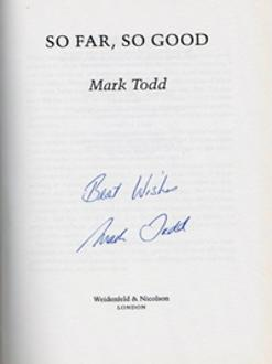Mark-Todd-autograph-signed-three-day-eventing-memorabilia-olympic-games-gold-champion-world-autobiography-so-far-so-good-book-new-zealand-nz-horse-equestrian-signature