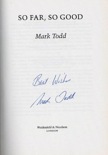 Mark-Todd-autograph-signed-three-day-eventing-memorabilia-olympic-games-gold-champion-world-autobiography-so-far-so-good-book-new-zealand-nz-horse-equestrian-first-edition