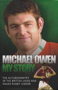 Michael-Owen-autograph-signed-wales-rugby-memorabilia-welsh-no-8-british-lions-saracens-pontypridd-my-story-book-autobiography-first-edition