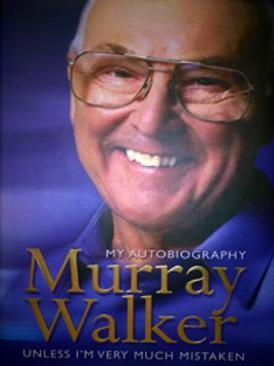 Murray-Walker-autograph-signed-book-autobiography-unless-im-very-much-mistaken-formula-one-commentator-tv-f1-signature