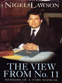 NIGEL LAWSON signed book The View from Number 11 political autobiography Memoirs of a Tory Radical Chancellor Exchequer autograph