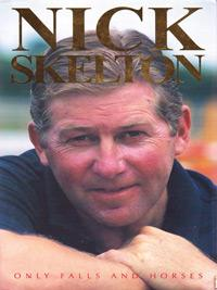 Nick-Skelton-autograph-signed-show-jumping-memorabilia-equestrian-olympic-games-olympic-gold-champion-autobiography-only-falls-and-horses-cover-200