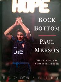 PAUL-MERSON-memorabilia-signed-autobiography-Rock-Bottom-Arsenal-football-memorabilia-autograph