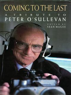 Peter OSullevan-autograph-signed-horse-racing-memorabilia-tribute-book-Coming-to-the-Last-autograph