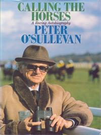Peter-Osullevan-autograph-signed-horse-racing-memorabilia-1989-book-a-racing-autobiography-calling-the-horses-BBC-TV-commentator-signature