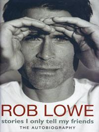 Rob-Lowe-signed-autobiography-Stories-I-Only-Tell-my-Friends-autographed-book-West-Wing