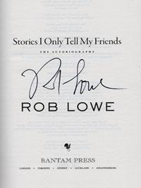 Rob-Lowe-signed-autobiography-Stories-I-Only-Tell-my-Friends-autographed-book-West-Wing-signature