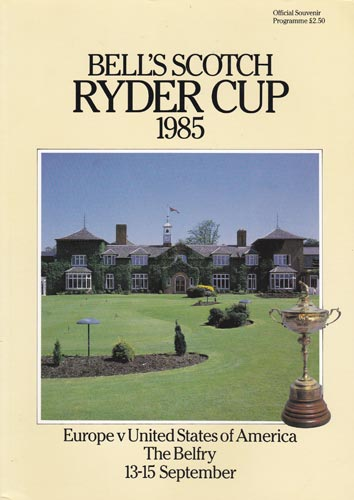Ryder-Cup-Golf-memorabilia-1985-Whisky-Scotch-Bells-at-the-Belfry-official-programme-europe-usa