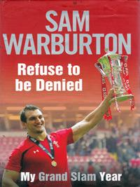 Sam-Warburton-autograph-memorabilia-Sam-Warburton-autograph-signed-Wales-rugby-memorabilia-autobiography-Refuse-to-be-Denied-My-Grand-Slam-Year-British-Lions-Welsh-200