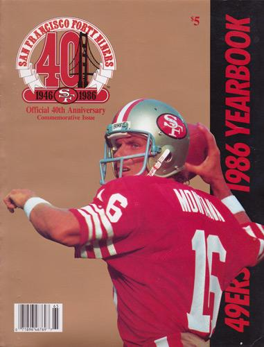 San-Francisco-49ers-memorabilia-1986-Team-YearBook-Official-40th-Anniversary-Edition-NFL-Forty-Niners-Commemorative-Issue-Joe-Montana-Cover