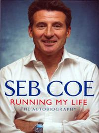 Lord SEBASTIAN COE (1980 & 1984 1500m Olympic Champion) signed autobiography