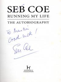 Seb-coe-autograph-signed-book-autobiography-running-my-life-olympic-champion-2012-olympics-memorabilia-sebastian-mp-signature-lord