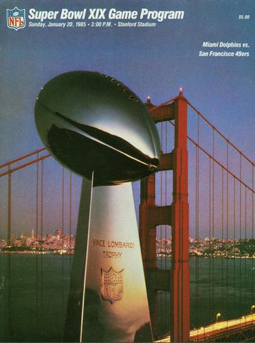 Super-Bowl-XIX-19-GameDay-Programme-San-Francisco-49ers-Miami-Dolphins-NFL-Vince-Lombardi-Trophy-Stanford-Stadium-1985
