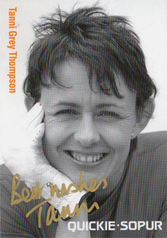 Dame TANNI GREY THOMPSON  Signed Quickie-Sopur promotional postcard
