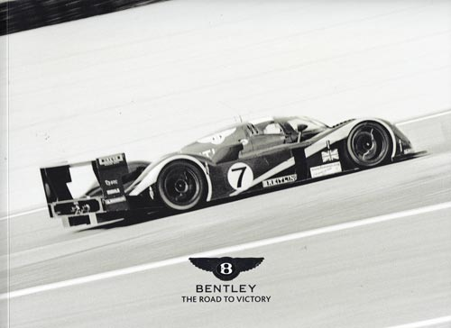 Team-Bentley-2003-Le-Mans-champion-the-road-to-victory-booklet-derek-bell-no-7-car-winner-picture-book