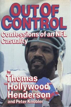 Thomas-hollywood-Henderson-dallas-cowboys-football-linebacker-book-out-of-control-confessions-of-an-NFL-casualty-first-edition-1987