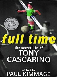 Tony-Cascarino-autograph-signed-Aston-Villa-Chelsea-Celtic-football-memorabilia-republic-of-ireland-striker-full-time-book-secret-life