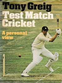 Tony-Greig-autograph-signed-england-cricket-memorabilia-book-test-match-cricket-a-personal-view-sussex-ccc
