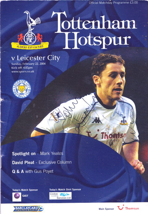 Tottenham Hotspur football memorabilia signed Feb 2004 programme leicester city Spurs white hart lane autograph signature